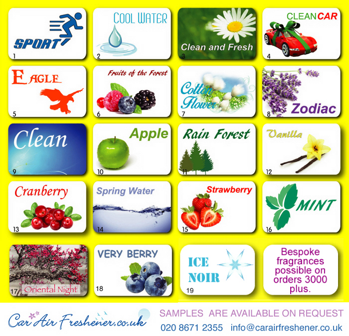 car air freshener selection of fragrances: Sport, Cool water, Clean n Fresh, New Car, Eagle, Fruits of the forest, Cotton flower, Zodiac, Clean, Apple, Rain Forest, Vanilla, Cranberry, Spring Water, Strawberry, Mint, Oriental Night, Very Berry